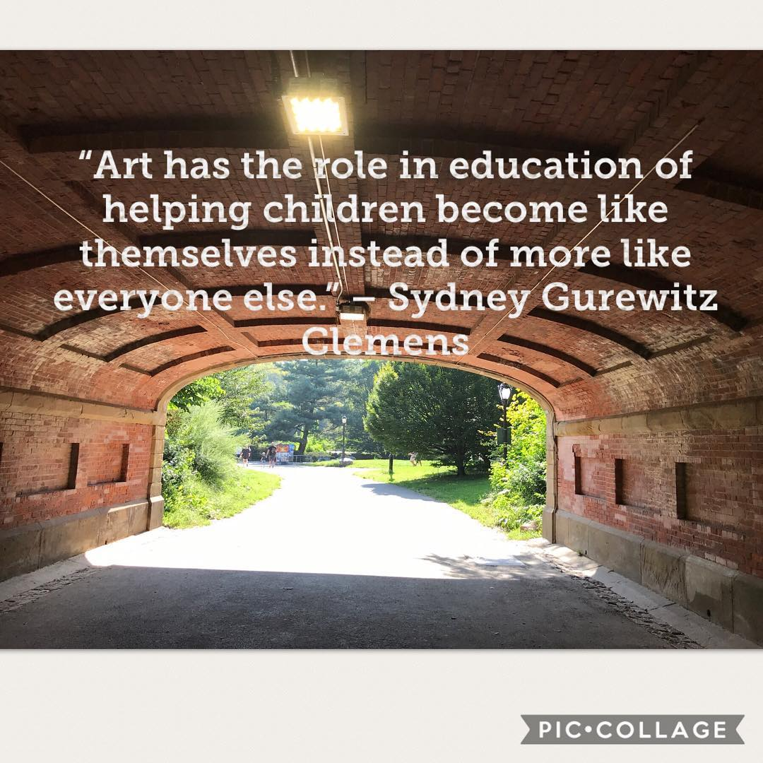 """Art has the role in education of helping children become like themselves instead of more like everyone else."" --Sydney Gurewitz Clemens"